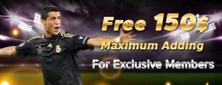 Free 150$ Maximum Adding For Exclusive Members